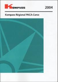 Kompass - Kompass regional PACA 2004.