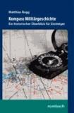 Kompass Militärgeschichte - Ein historischer Überblick für Einsteiger.