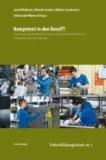 Kompetent in den Beruf?! - Erwartungen der Wirtschaft an die naturwissenschaftlich / technische Schulbildung in der Sekundarstufe I.