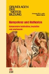 Kompetenz und Reflexion - Kompetenzen beschreiben, beurteilen und anerkennen.