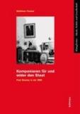 Komponieren für und wider den Staat - Paul Dessau in der DDR.