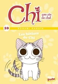 Konami Kanata - Chi, une vie de chat Tome 10 : Les bêtises de Chi.