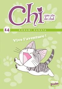 Konami Kanata - Chi, une vie de chat Tome 14 : Vive l'aventure !.