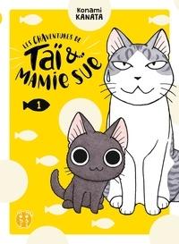 Konami Kanata - Les chaventures de Taï & Mamie Sue Tome 1 : .