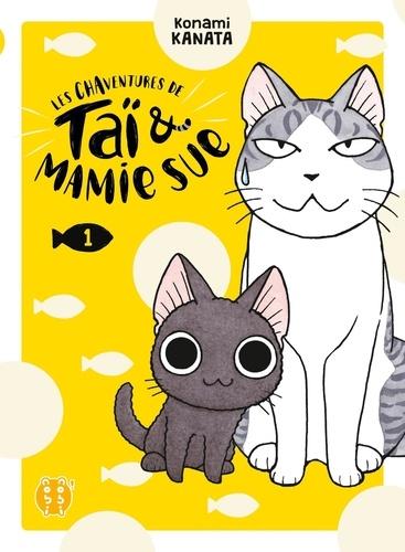Les chaventures de Taï & Mamie Sue Tome 1
