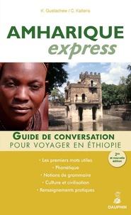 Kondjit Guetachew et Constantin Kaïtéris - Amharique Express - (Langue officielle de l'Ethiopie).