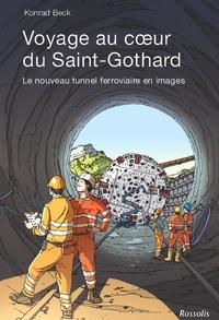 Voyage au coeur du Saint-Gothard - Le nouveau tunnel ferroviaire en images.pdf