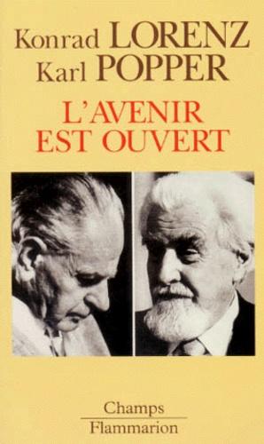 Konrad Lorenz et Karl Popper - L'avenir est ouvert - Entretien d'Altenberg.