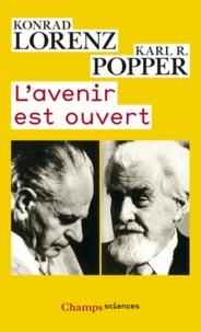 Konrad Lorenz et Karl Popper - L'avenir est ouvert.