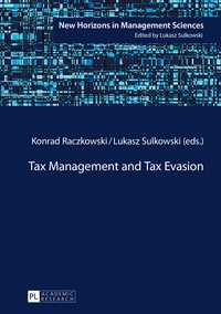 Konrad Raczkowski et Lukasz Sulkowski - Tax Management and Tax Evasion.