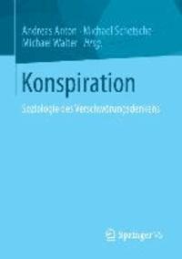 Konspiration - Soziologie des Verschwörungsdenkens.