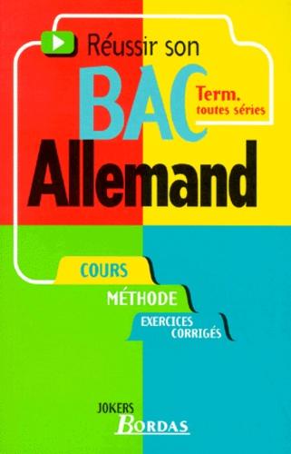 Konstance Bernardi-Pau - Réussir son bac allemand - Term. toutes séries.