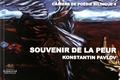 Konstantin Pavlov - Souvenir de la peur - Edition bilingue français-bulgare.