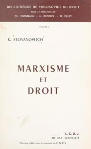 Konstantin Stoyanovitch et Henri Batiffol - Marxisme et droit.