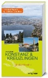 Konstanz & Kreuzlingen - gleich mittendrin.