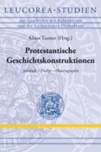 Konstruktion von Geschichte - Jubelrede - Predigt - protestantische Historiographie.