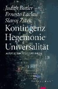 Kontingenz - Hegemonie - Universalität - Aktuelle Dialoge zur Linken.