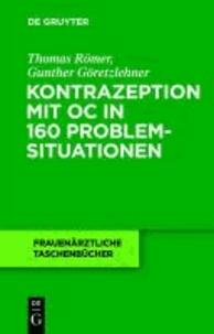 Kontrazeption mit OC in 160 Problemsituationen.