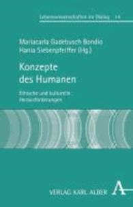 Konzepte des Humanen - Ethische und kulturelle Herausforderungen.