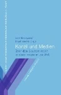 Konzil und Medien - Über den Glauben reden in einer veränderten Welt.
