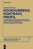 Kookkurrenz, Kontrast, Profil - Korpusinduzierte Studien zur lexikalisch-syntaktischen Kombinatorik französischer Substantive.