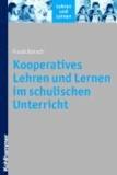 Kooperatives Lehren und Lernen im schulischen Unterricht.