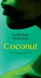 Kopano Matlwa - Coconut.