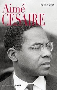 Kora Véron - Aimé Césaire.