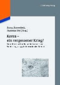 Korea - ein vergessener Krieg? - Der militärische Konflikt auf der koreanischen Halbinsel 1950-1953 im internationalen Kontext.