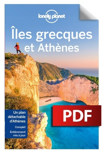 Iles grecques et Athènes - Korina Miller, Alexis Averbuck, Anna Kaminski, Craig McLachlan - Format PDF - 9782816174045 - 14,99 €