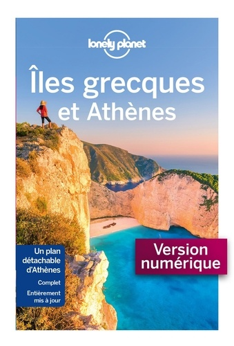 Iles grecques et Athènes - Korina Miller, Alexis Averbuck, Anna Kaminski, Craig McLachlan - Format ePub - 9782816174601 - 14,99 €