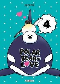 Agenda gratuit téléchargé Polar Bear in love Tome 4