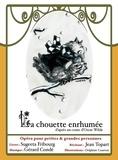 Gérard Condé et Sugeeta Fribourg - La Chouette enrhumée - Opéra pour petites & grandes personnes CD audio.