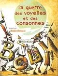 Olivier Cohen - La guerre des voyelles et des consonnes. 1 CD audio