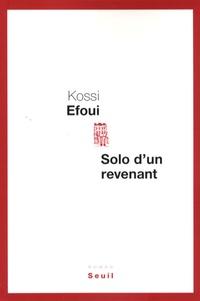 Kossi Efoui - Solo d'un revenant.