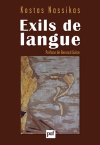 Kostas Nassikas - Exils de langue.