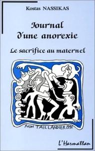 Kostas Nassikas - Journal d'une anorexie - Le sacrifice au maternel.