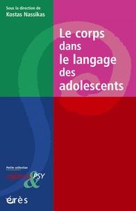 Kostas Nassikas - Le corps dans le langage des adolescents.