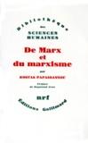 Kostas Papaïoannou - De Marx et du marxisme.