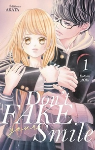 Kotomi Aoki - Don't fake your smile Tome 1 : .