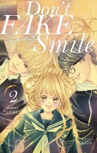 Kotomi Aoki - DONT FAKE SMILE  : Don't fake your smile - tome 2.