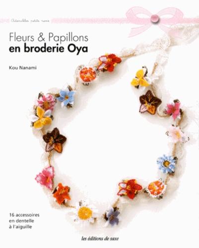 Kou Nanami - Fleurs & papillons en broderie Oya.