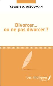 Divorcer... ou ne pas divorcer ?.pdf