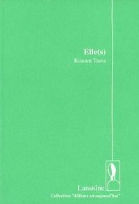 Kouam Tawa - Elle(s).