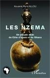 Kouamé René Allou - Les Nzema - Un peuple akan de Côte d'Ivoire et du Ghana.