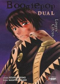 Kouhei Kadono et Masayuki Takano - Boogiepop Dual Tome 2 : .