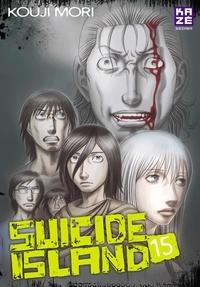 Kouji Mori - Suicide Island Tome 15 : .