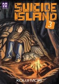 Kouji Mori - Suicide Island Tome 3 : .