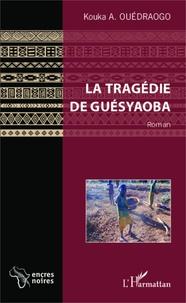 Openwetlab.it La tragédie de Guésyaoba Image