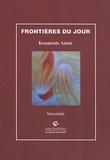 Kouméalo Anaté - Frontières du jour.